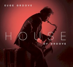 Euge Groove - It's Only Rain