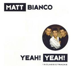 Matt Bianco - Fly By Night