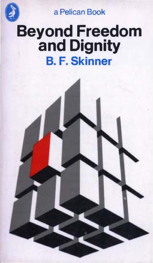 Beyond freedom & dignity by B. F. Skinner