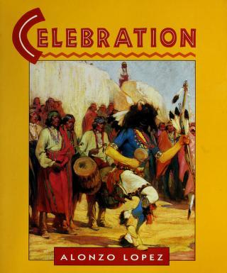 Cover of: Celebration   Alonzo Lopez