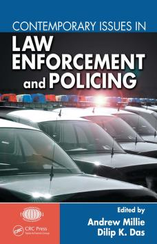 Cover of: Contemporary issues in law enforcement and policing by editors, Andrew Millie and Dilip K. Das.