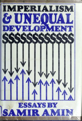 Cover of: Imperialism and unequal development | Samir Amin