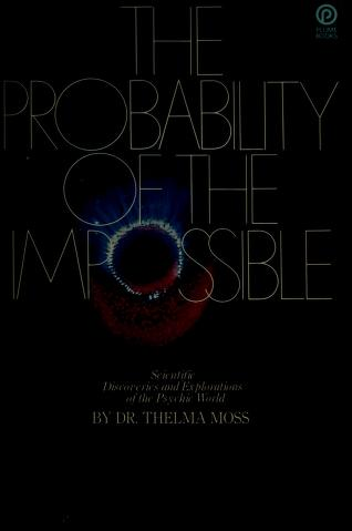 Cover of: The probability of the impossible | Thelma Moss