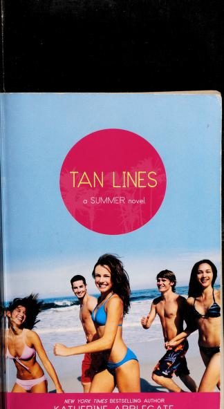 Cover of: Tan lines | Katherine A. Applegate