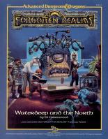 Cover of: Waterdeep and the North (AD&D Fantasy Roleplaying, Forgotten Realms, FR1)