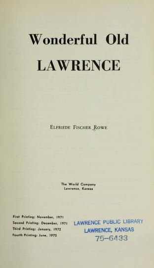Wonderful old Lawrence by Elfriede Fischer Rowe